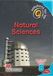 Picture of Solutions for All Natural Sciences Grade 8 Teachers Guide