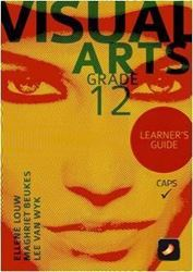 Picture of Visual Arts Grade 12 Learner Guide