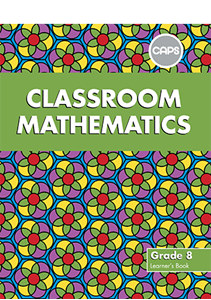 Picture of Classroom Mathematics Grade 8 Learner Book