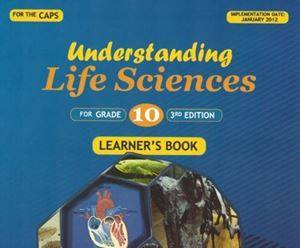 Picture of Understanding Life Sciences Grade 10 Third Edition – Learner's Book
