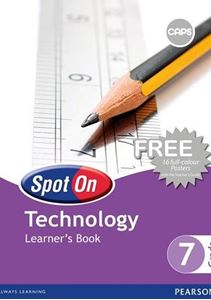 Picture of Spot On Technology Grade 7 Learner's Book