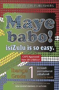 Picture of Maye Babo ! Isizulu is so Easy Grade 1 Learner Book
