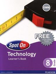 Picture of Spot On Technology Grade 8 Learner's Book