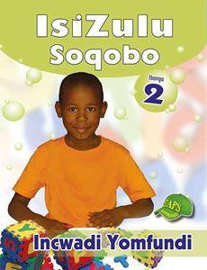 Picture of IsiZulu Soqobo Ibanga 2 Incwadi Yomfundi
