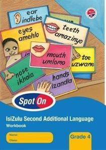 Picture of Spot On IsiZulu Second Additional Language Grade 4 Learners Book