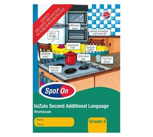Picture of Spot On IsiZulu Second Additional Language Grade 5 Learners Book