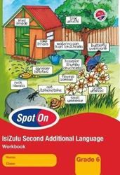 Picture of Spot On IsiZulu Second Additional Language Grade 6 Workbook