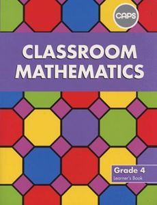 Picture of Classroom Mathematics Grade 4 Learners' Book