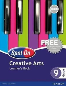 Picture of Spot On Creative Arts Grade 9 Learner's Book