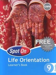 Picture of Spot On Life Orientation Grade 9 Learner's Book
