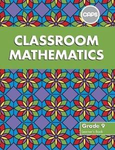 Picture of Classroom Mathematics Grade 9 Learner's Book