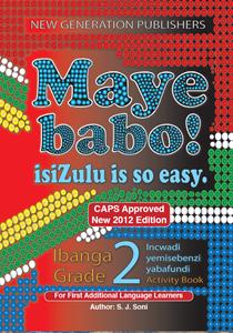 Picture of Maye Babo ! Isizulu is so Easy Grade 2 Learner Book