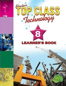 Picture of Shuters Top Class Technology Grade 8 Learner's Book
