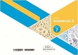 Picture of ABC of Mathematics Grade 7 Learner Workbook Book A