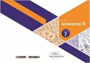 Picture of ABC of Mathematics Grade 7 Learner Workbook Book B