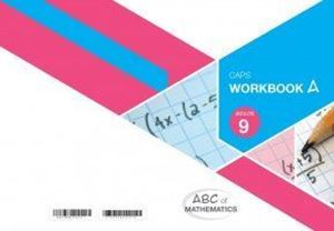 Picture of ABC of Mathematics Grade 9 Learner Workbook Book A