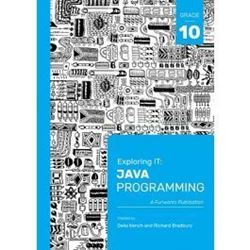 Picture of Exploring IT Java Programming Grade 10 3rd Edition