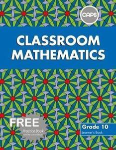 Picture of Classroom Mathematics Grade 10 Learner's Book