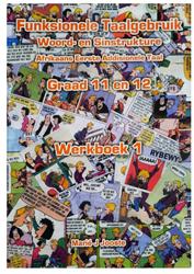 Picture of Funksionele Taalgebruik Afrikaans First Additional Language Grade 11/12 Wekboek 1