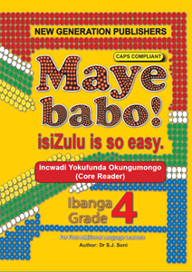 Picture of Maye Babo ! Isizulu is so Easy Grade 4 Reader