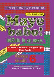 Picture of Maye Babo ! Isizulu is so Easy Grade 6 Reader