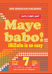 Picture of Maye Babo ! Isizulu is so Easy Grade 7 Learner Book