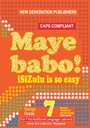 Picture of Maye Babo ! Isizulu is so Easy Grade 7 Reader