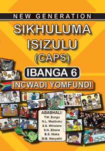 Picture of New Generation Sikhuluma Grade 6 Learner Book