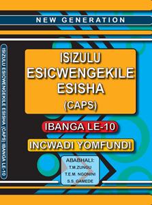 Picture of New Generation Isizulu Esicwengekile Grade 10 Learner Book