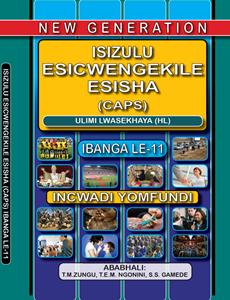 Picture of New Generation Isizulu Esicwengekile Grade 11 Learner Book