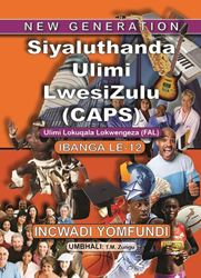 Picture of New Generation Siyaluthanda Ulimi Lesizulu Grade 12 Learner Book