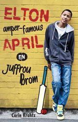 Picture of Elton amper famous April en Juffrou Brom