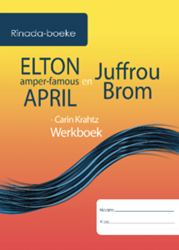 Picture of Elton amper famous April en Juffrou Brom Werkboek