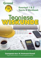 Picture of Tegniese Wiskunde Graad 11 Kwartaal 1 & 2