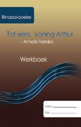 Picture of Tot siens, koning Arthur Werkboek