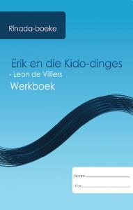 Picture of Erik en die kido-dinges Werkboek